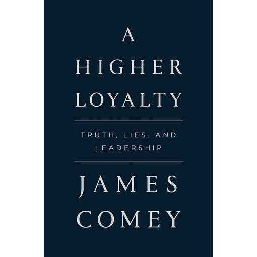Mua [Bestseller] A Higher Loyalty: Truth, Lies, and Leadership (US Edition)