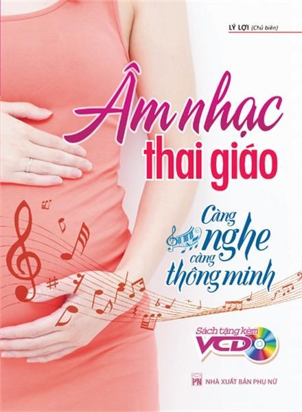 Mua Âm nhạc Thai giáo , càng nghe càng thông minh