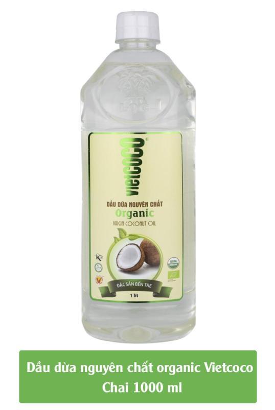 Dầu dừa nguyên chất Organic Vietcoco chai pet 1000ml nhập khẩu