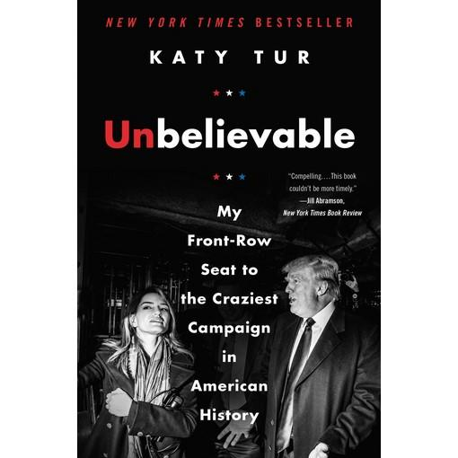 Mua Unbelievable: My Front-Row Seat to the Craziest Campaign in American History