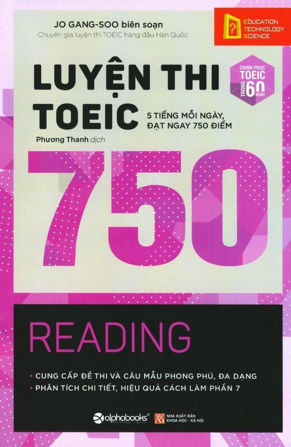Mua Luyện Thi Toeic 750 - Reading (Tái Bản 2017) - Jo Gang-Soo,Phương Thanh