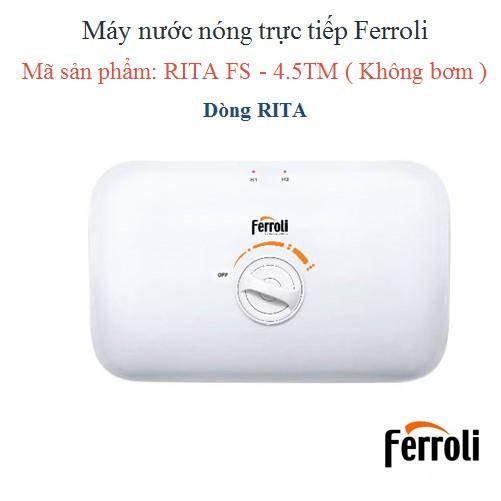 Hình ảnh Máy Nước Nóng Trực Tiếp Ferroli Rita FS-4.5TM (4500W) - Chưa có dây bát sen