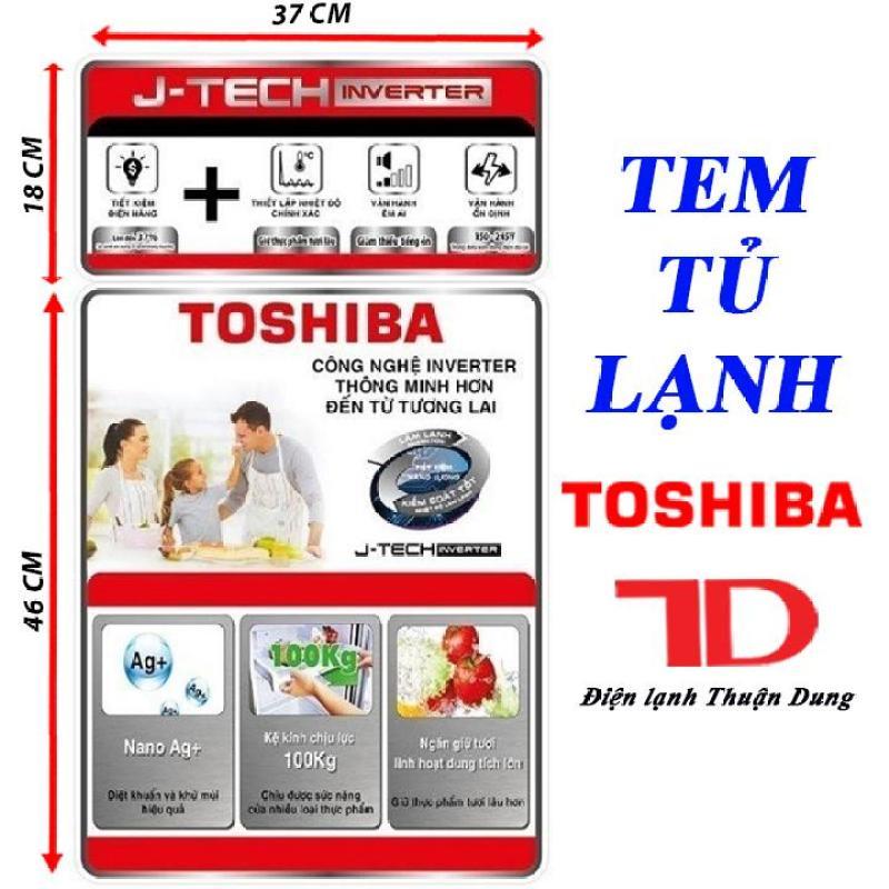 TEM DÁN TỦ LẠNH TOSHIBA - tặng kèm băng keo 2 mặt
