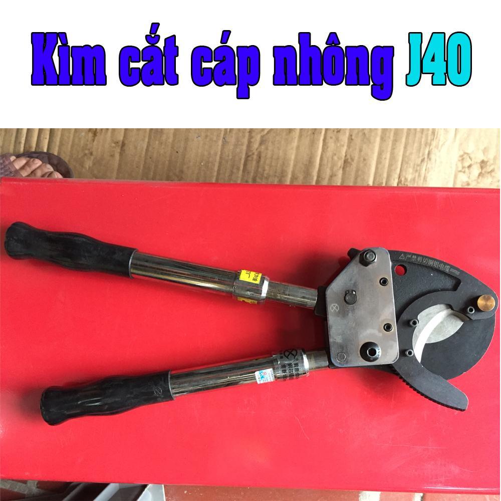 Kìm cắt cáp nhông J40; kìm cắt cáp ngầm; kim cat cap nhong J40S chuyen dung
