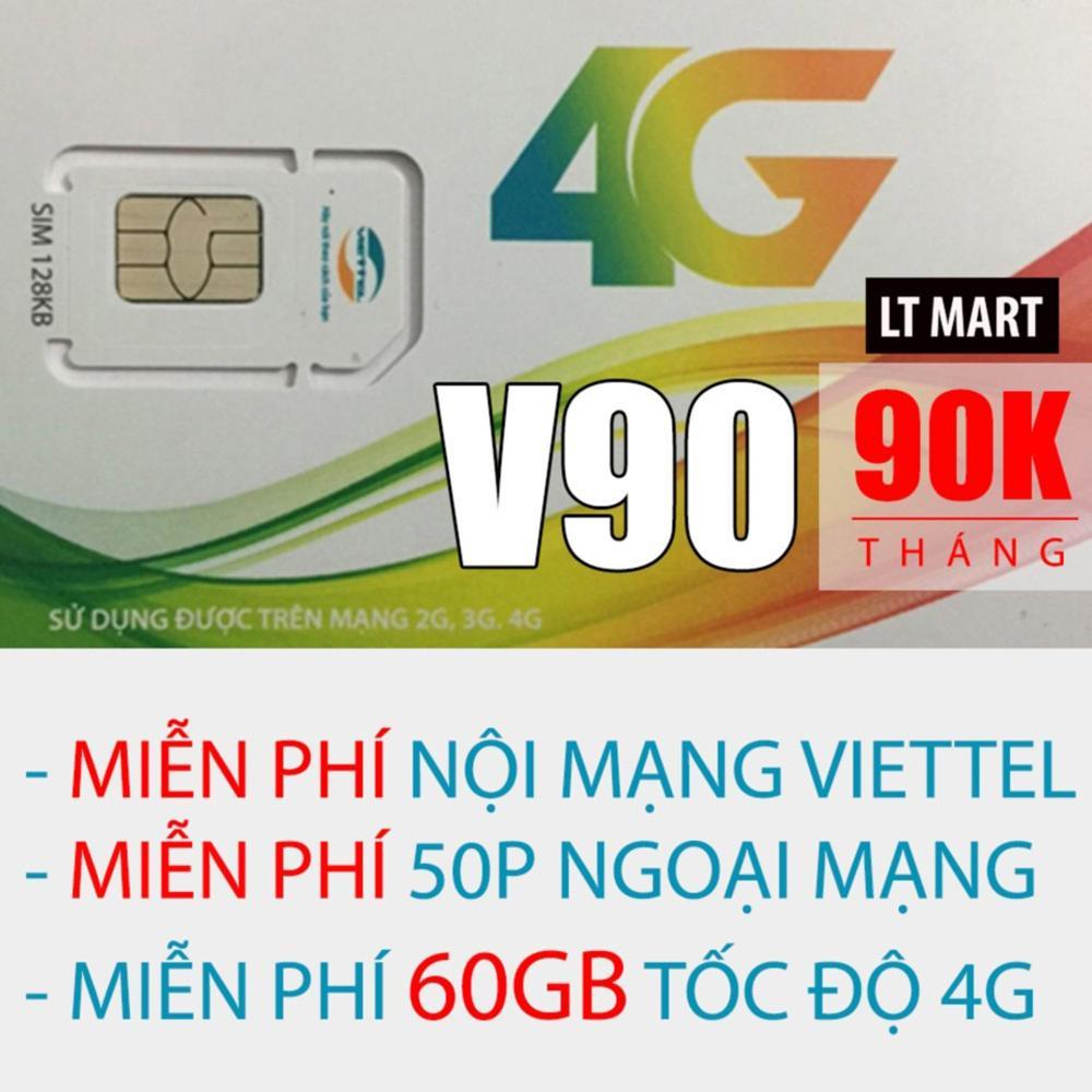 Giá Bán Sim 3G 4G Viettel V90 Km 60Gb Thang Gọi Miễn Phi Nội Mạng 50 Phut Ngoại Mạng Mới Nhất