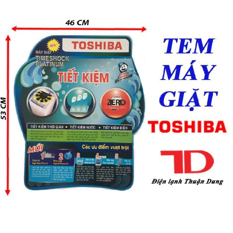 Bảng giá [Free Ship Toàn Quốc] TEM DÁN MÁY GIẶT TOSHIBA + TẶNG KÈM BĂNG KEO 2 MẶT Điện máy Pico