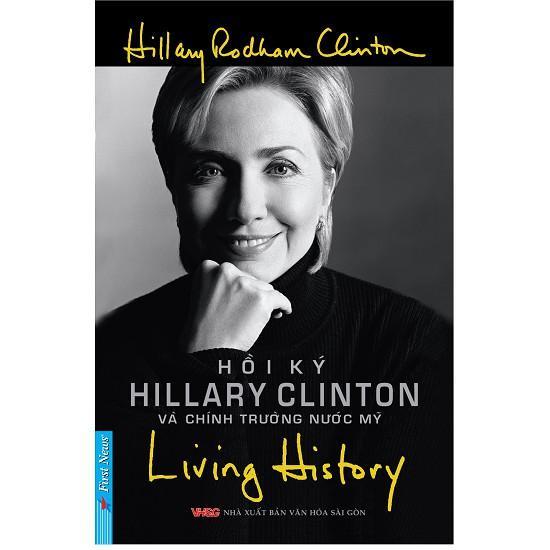 Mua Sách - Living History - Hồi Ký Hillary Clinton Và Chính Trường Nước Mỹ