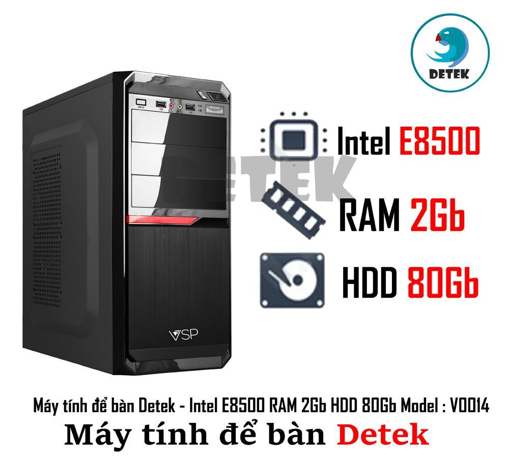 Hình ảnh Máy tính để bàn Detek - Intel E8500 RAM 2Gb HDD 80Gb Model : V0014