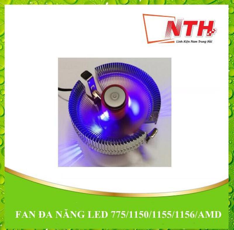Bảng giá FAN ĐA NĂNG LED 775/1150/1155/1156/AMD Phong Vũ