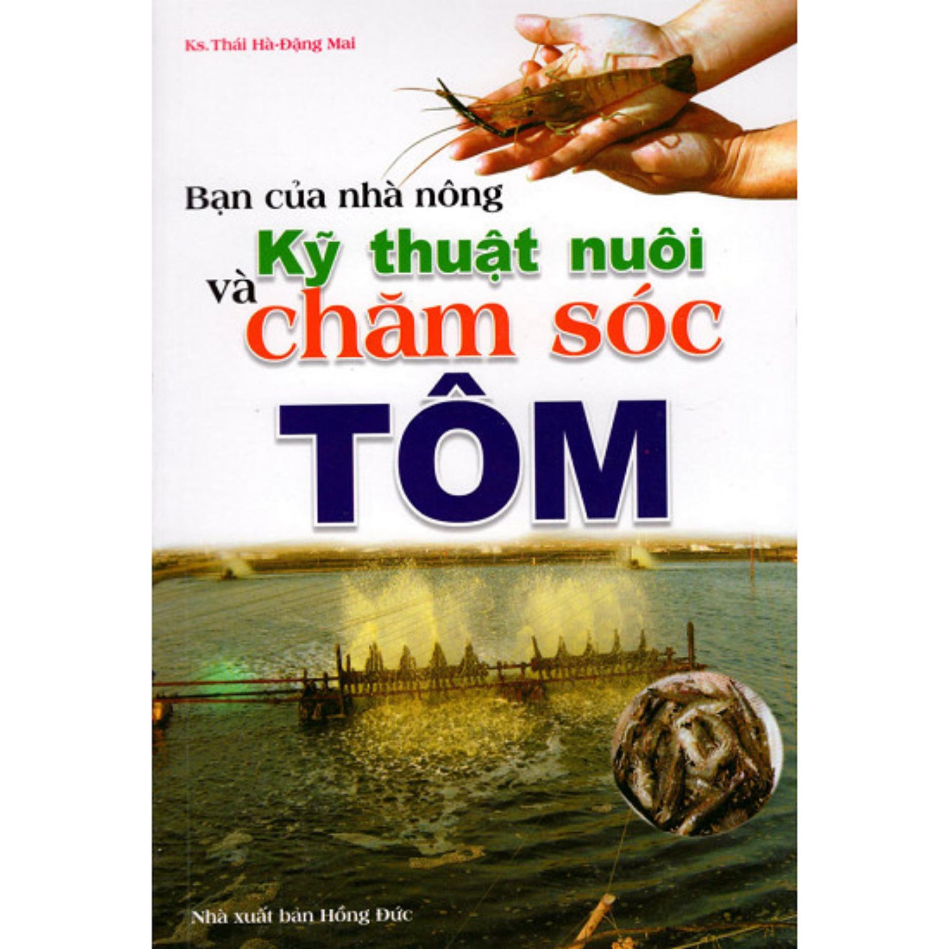 Mua Bạn Của Nhà Nộng - Kỹ Thuật Nuôi Và Chăm Sóc Tôm