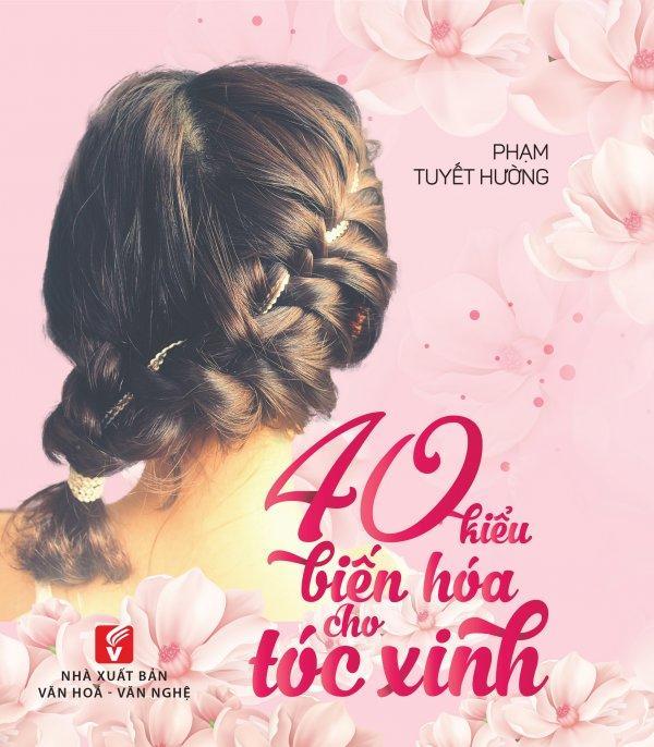 Mua 40 Kiểu Biến Hóa Cho Tóc Xinh - Phạm Tuyết Hường
