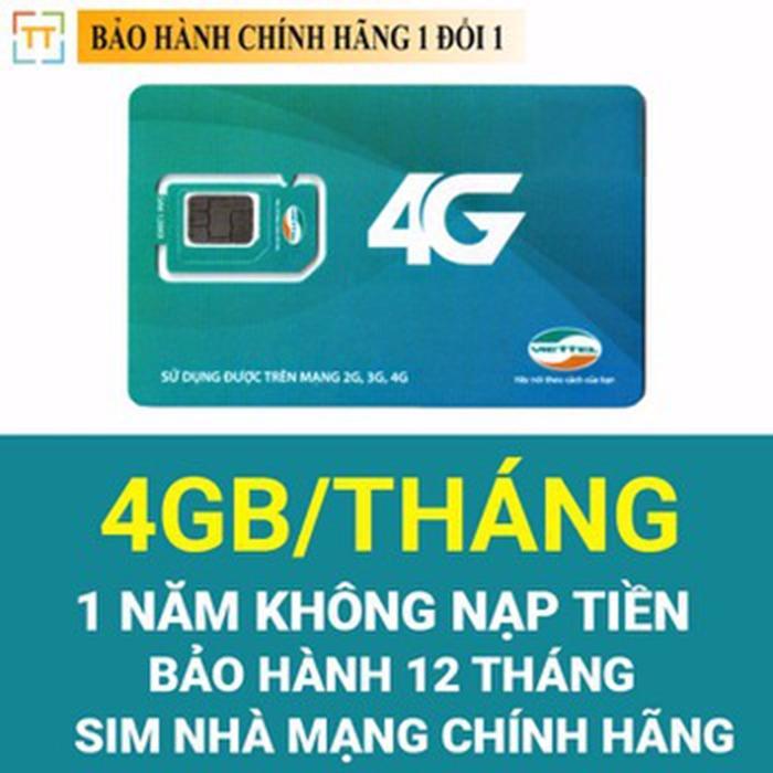 Mua Sim 4G Viettel 4Gb Thang Trọn Goi 1 Năm Sieu Rẻ Khong Mất Tiền Duy Tri Viettel 4G Trực Tuyến