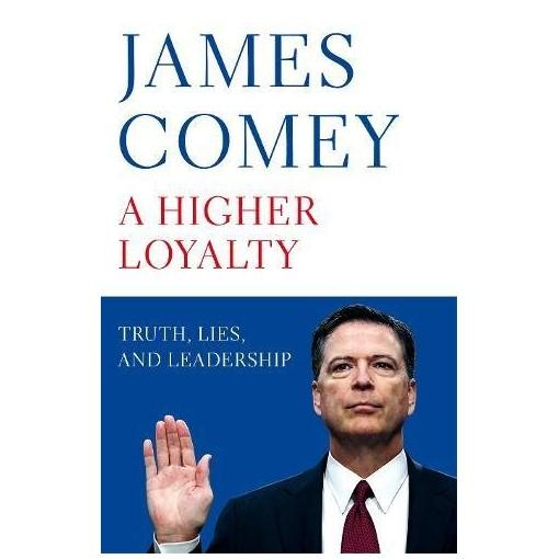 Mua [Bestseller] A Higher Loyalty: Truth, Lies, and Leadership (Hardcover - UK Edition)