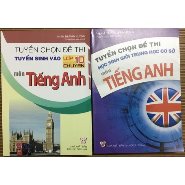 Mua Combo 2 cuốn sách tuyển chọn đề thi học sinh giỏi tiếng Anh lớp 9 + đề thi tuyển sinh vào 10 chuyên môn tiếng Anh