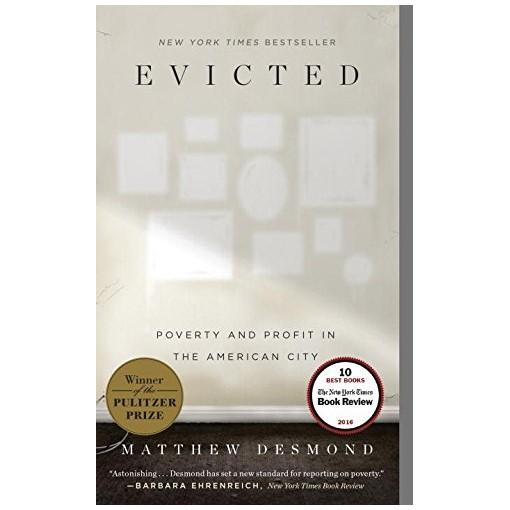 Mua Evicted: Poverty and Profit in the American City (Winner of The 2017 Pulitzer Prize for General NonFiction)