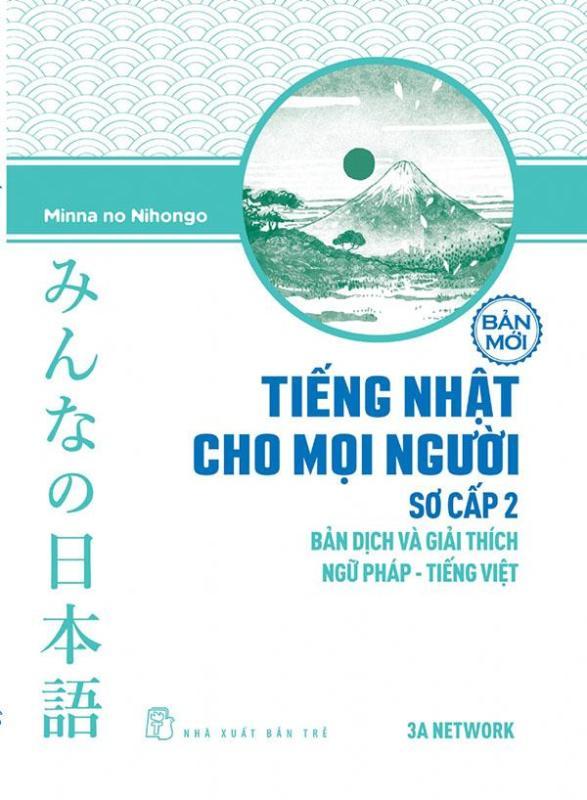 Mua Tiếng Nhật cho mọi người Minna no Nihongo - Sơ cấp 2 - Bản dịch và giải thích ngữ pháp