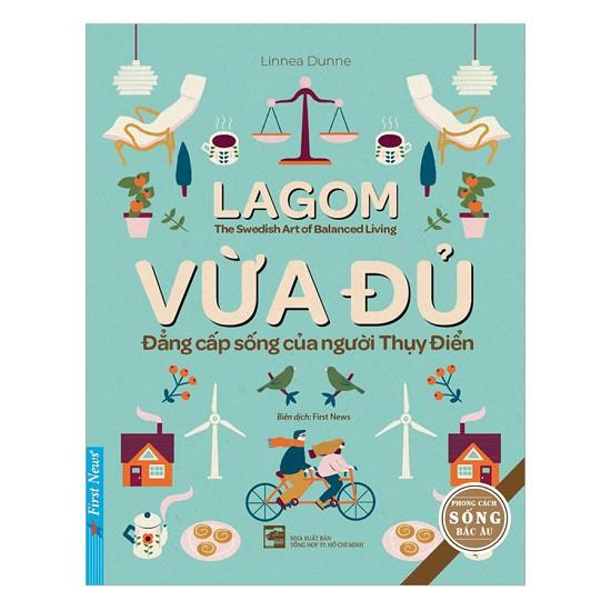 Mua Sách - Lagom - Vừa Đủ - Đẳng Cấp Sống Của Người Thụy Điển