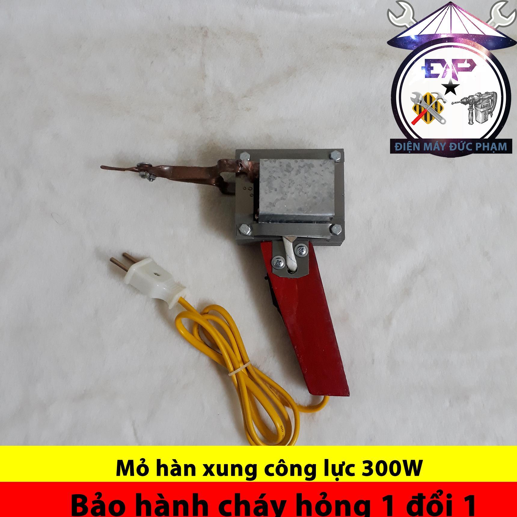 Giá Bán Mỏ Han Xung 300W Bảo Hanh Chay Hỏng 1 Đổi 1 3 Thang Có Thương Hiệu