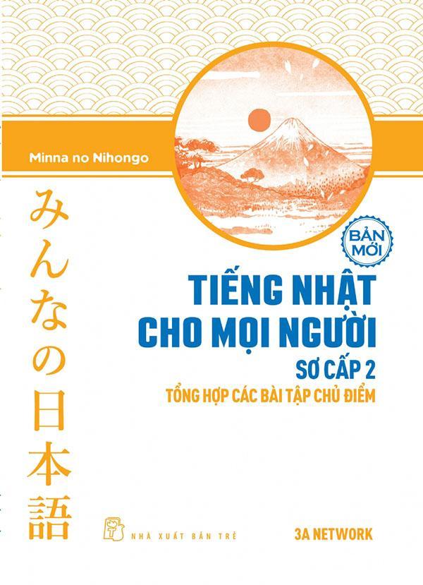 Mua Tiếng Nhật cho mọi người Minna no Nihongo - Sơ cấp 2 - Tổng hợp các bài tập chủ điểm
