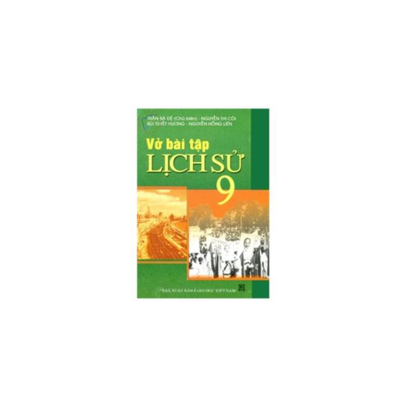 Mua Vở bài tập lịch sử 9 (+ Bọc sách)