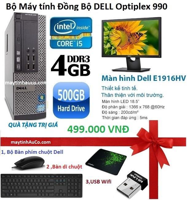 Giá Bán Bộ May Tinh Đồng Bộ Dell Optiplex 990 Corei5 4G 500G Va Man Hinh Dell 18 5Inch Tặng Ban Phim Chuột Dell Usb Wifi Ban Di Chuột Bảo Hanh 24 Thang Dell Hà Nội