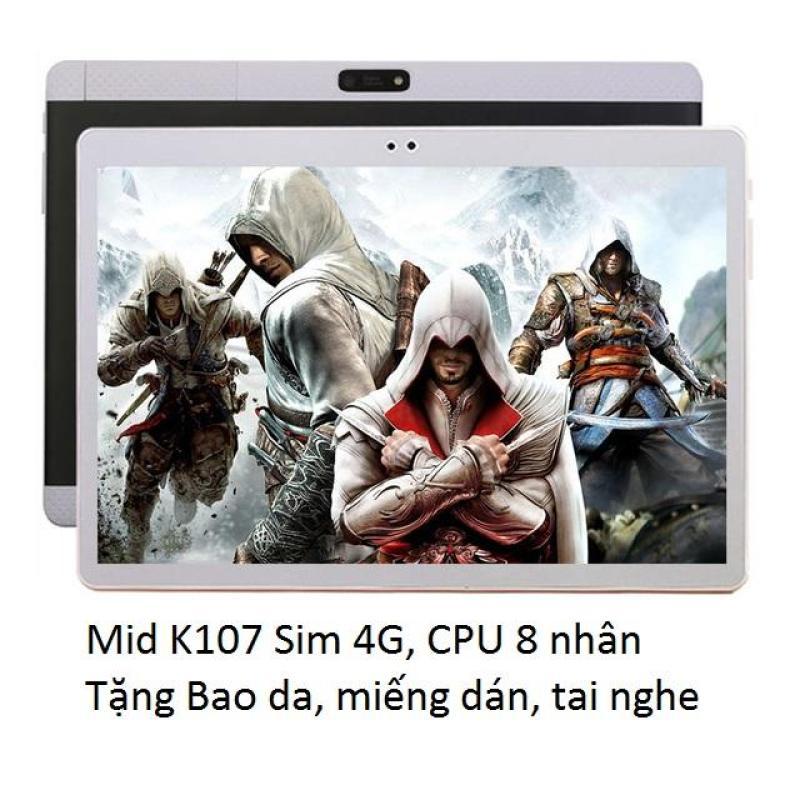 Máy tính bảng MID K107 New Sim 4G LTE ,Ram 4GB, Màn hình 10.6 inch Full HD