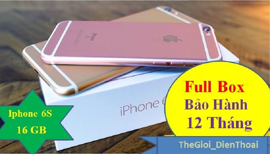 Bán Iphone 6S 16Gb Quốc Tế Bảo Hanh 12 Thang