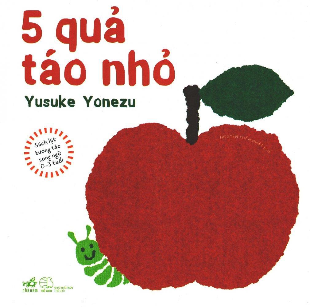 Mua 5 Quả Táo Nhỏ (Sách Lật Tương Tác Song Ngữ 0 - 3 Tuổi) - Yusuke Yonezu,Nguyễn Xuân Nhật