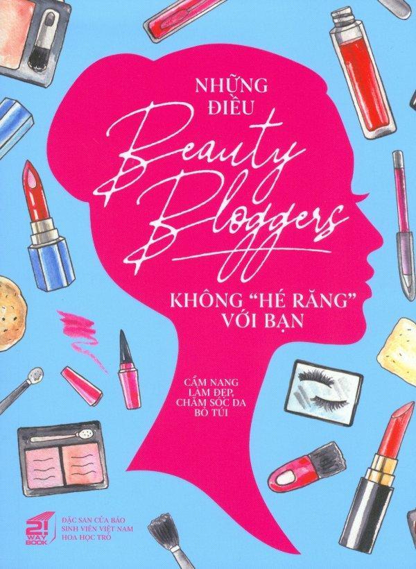 Mua Những Điều Beauty Bloggers Không Hé Răng Với Bạn - Nhiều tác giả