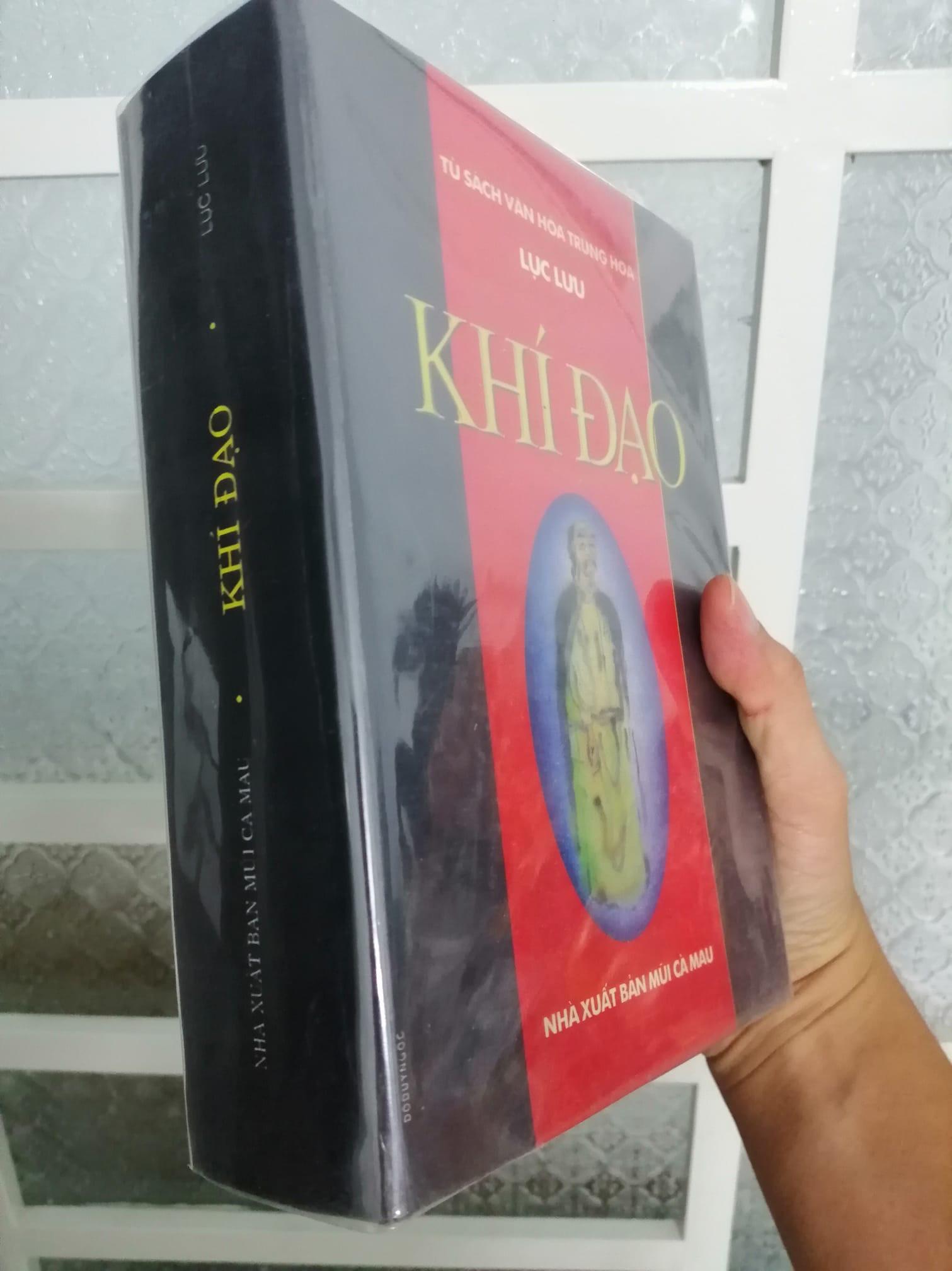 Khí Đạo (kinh điển quí giá của những người nghiên cứu khí công) - Lục Lưu