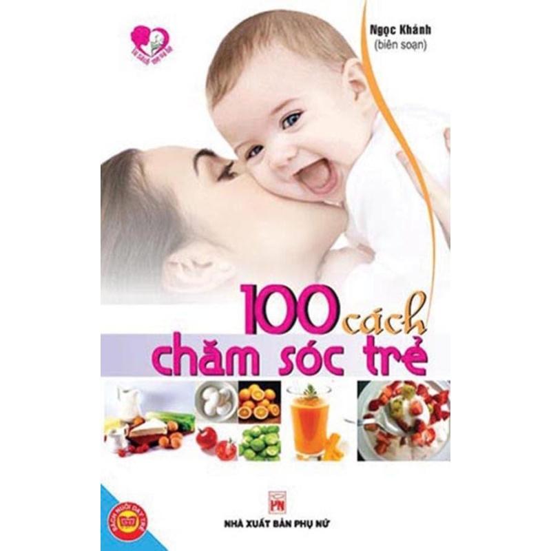 Mua 100 cách chăm sóc trẻ