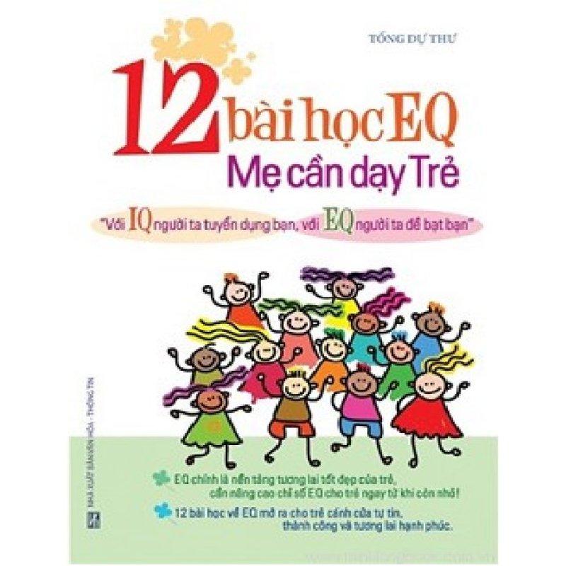 Mua 12 bài học EQ mẹ cần dạy trẻ