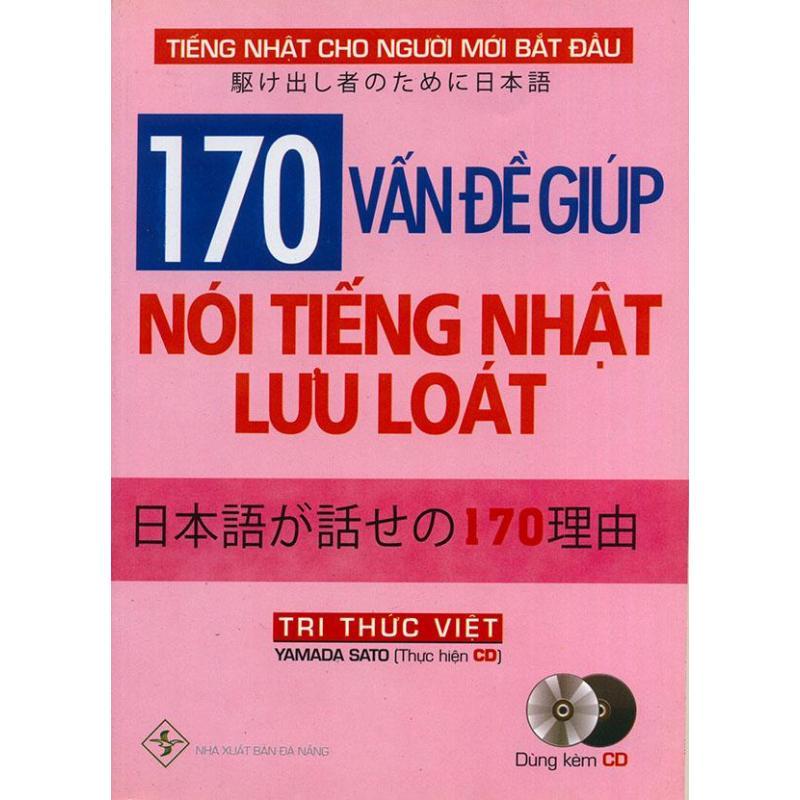 Mua 170 vấn đề giúp nói tiếng Nhật lưu loát (kèm CD)
