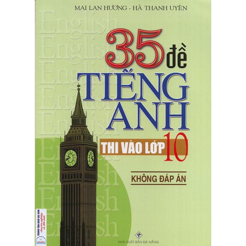Mua 35 đề tiếng Anh thi vào lớp 10 - Không đáp án - Mai Lan Hương
