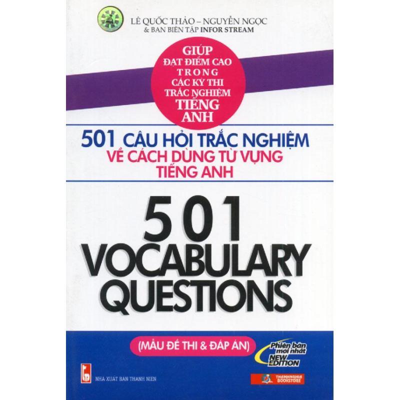Mua 501 câu hỏi trắc nghiệm về cách dùng từ vựng tiếng Anh