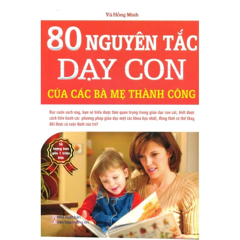 Mua 80 Nguyên Tắc Dạy Con Của Các Bà Mẹ Thành Công - Vũ Hồng Minh