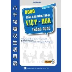 Mua 8000 mẫu câu đàm thoại Việt – Hoa thông dụng