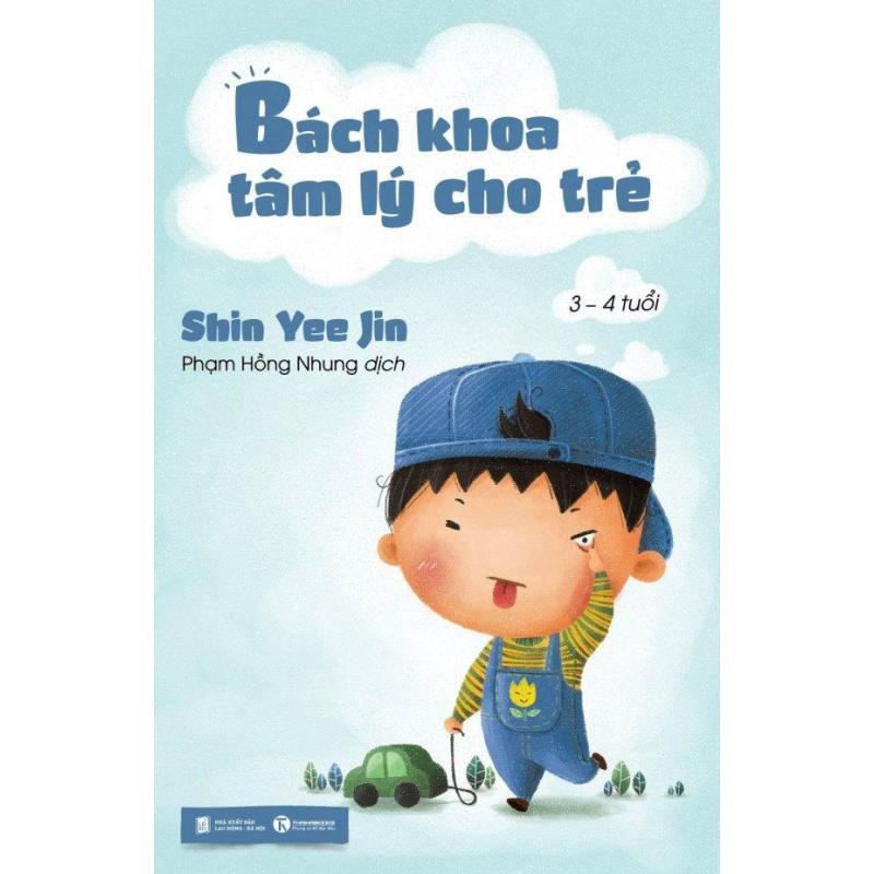 Mua Bách Khoa Tâm Lý Cho Trẻ (3 - 4 Tuổi) - Shin Yee Jin,Phạm Hồng Nhung