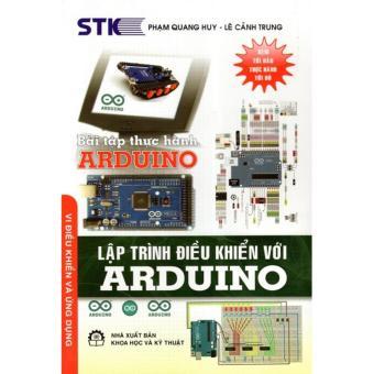 Bài Tập Thực Hành Arduino - Lập Trình Điều Khiển Với Arduino