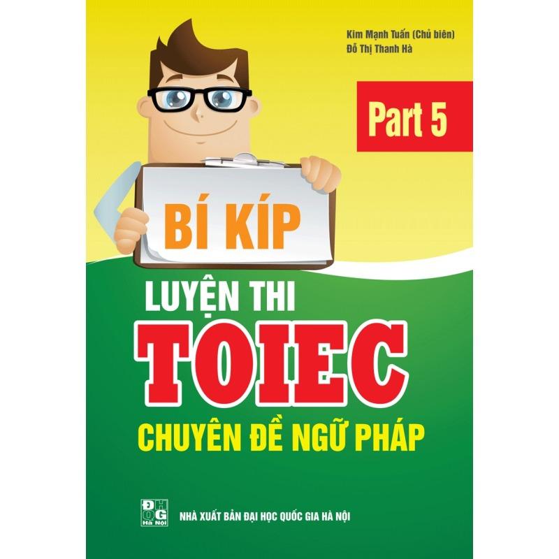 Mua Bí kíp luyện thi TOEIC chuyên đề ngữ pháp part 5 + sổ tay (kim tuấn)