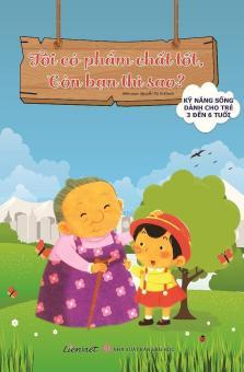 Bộ Sách Kỹ Năng Sống Dành Cho Trẻ 3 Đến 6 Tuổi - Tôi Có Phẩm ChấtTốt, Còn Bạn Thì Sao - Nhiều Tác Giả