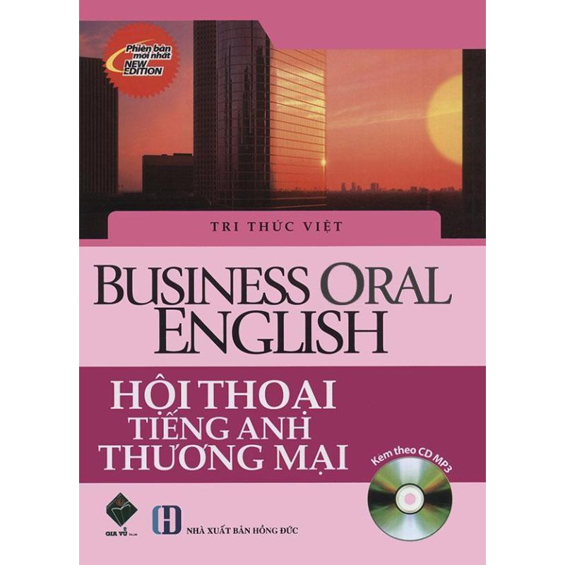 Mua Business Oral English - Hội thoại tiếng Anh thương mại (kèm CD)