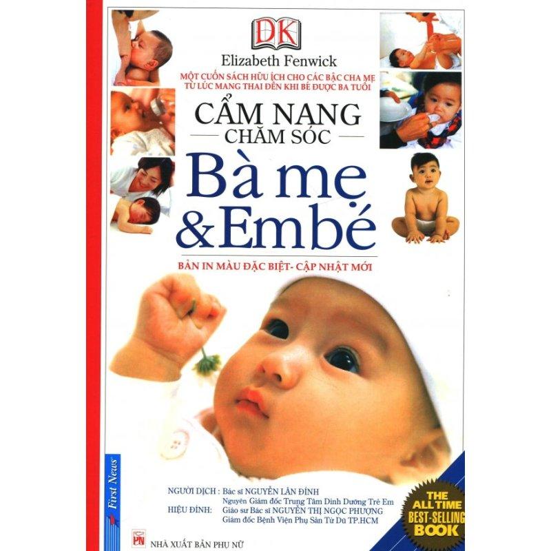 Mua Cẩm Nang Chăm Sóc Bà Mẹ Và Em Bé (Bìa Mềm) - Tái Bản 2016 - Bác sĩ Nguyễn Lân Đính,Elizabeth Fenwick