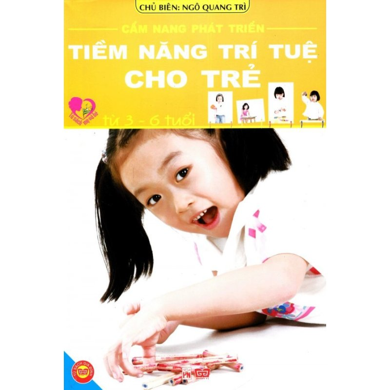 Mua Cẩm Nang Phát Triển Tiềm Năng Trí Tuệ Cho Trẻ (Từ 3 - 6 Tuổi) - Ngô Quang Trì,Ngọc Linh (O)