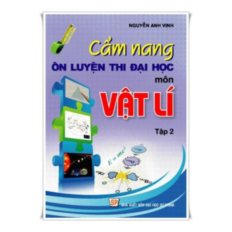 Mua Cẩm Nang Vật Lý 2-Nguyễn Anh Vinh