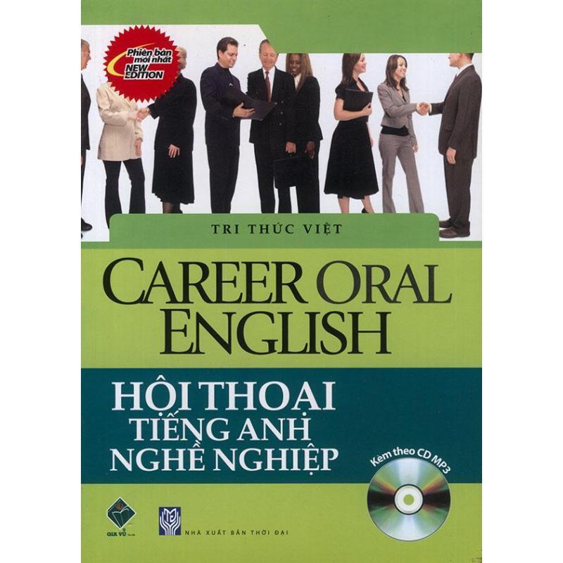 Mua Career Oral English - Hội thoại tiếng Anh nghề nghiệp (kèm CD)