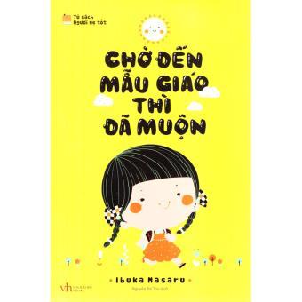 Combo 2 cuốn Chờ đến mẫu giáo thì đã muộn, Chiến lược của mẹ thay đổi cuộc đời con