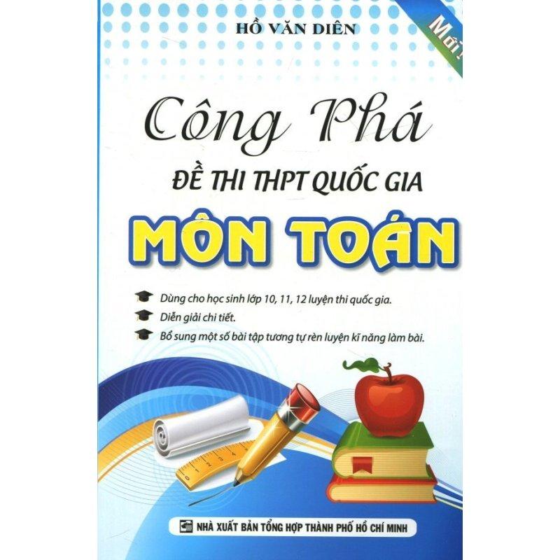 Mua Công Phá Đề Thi THPT Quốc Gia - Môn Toán - Hồ Văn Diên