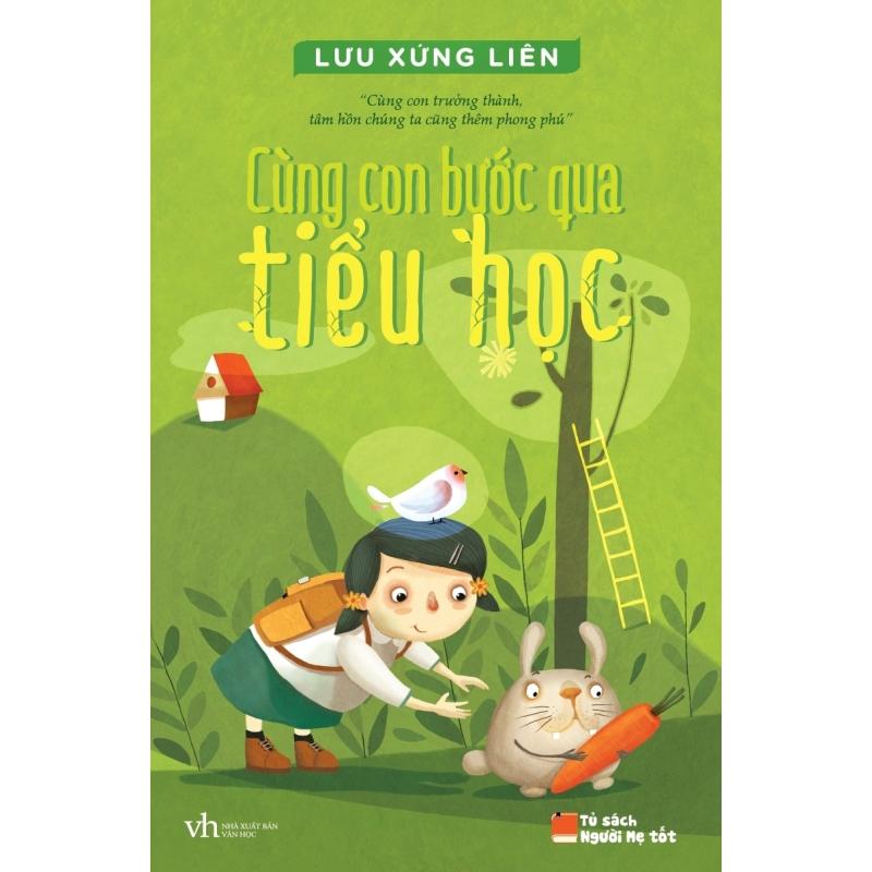 Mua Cùng Con Bước Qua Tiểu Học - Nguyễn Thị Minh Thương,Lưu Xứng Liên