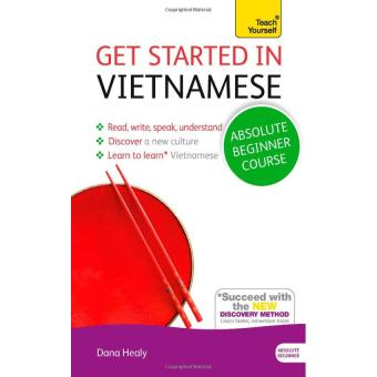 Get Started in Vietnamese Absolute Beginner Course: The essentialintroduction to reading, writing, speaking and understanding a newlanguage - 10276246 , NO007MEAA2TK5TVNAMZ-4852746 , 224_NO007MEAA2TK5TVNAMZ-4852746 , 404000 , Get-Started-in-Vietnamese-Absolute-Beginner-Course-The-essentialintroduction-to-reading-writing-speaking-and-understanding-a-newlanguage-224_NO007MEAA2TK5TVNAMZ-48527